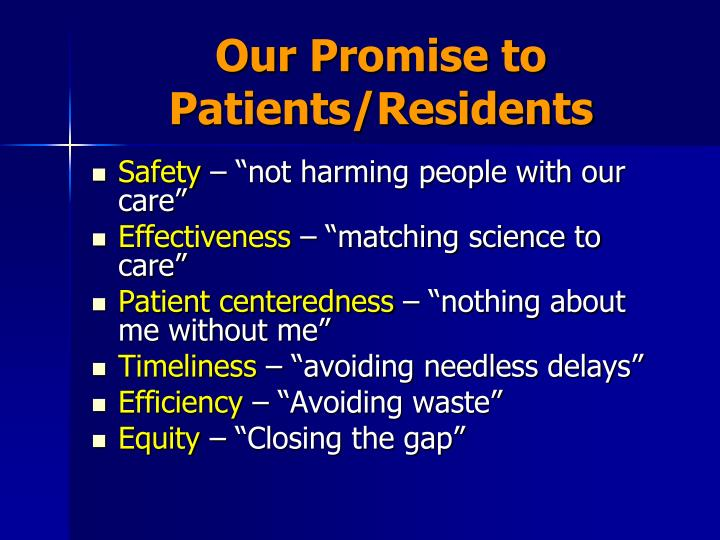 Our promise to patients residents