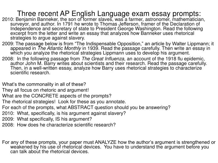 ap language and composition released essay prompts Final exam study guide: ap lang study guide – finals – with answers check your study guide and correct any wrong answers by identifying why the correct answer on the posted study guide is the correct answer fast food essay – homework due 2/13/2017 – analyzing argument – fast food essay & prompt.