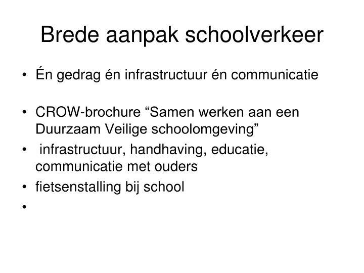 Brede aanpak schoolverkeer