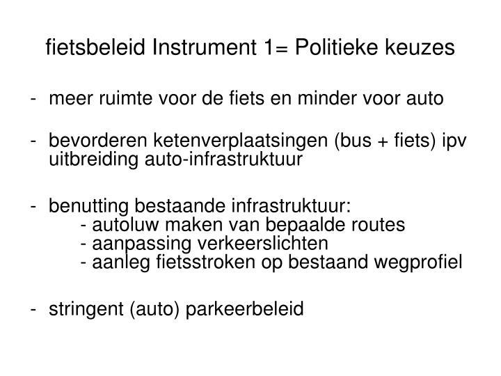 fietsbeleid Instrument 1=