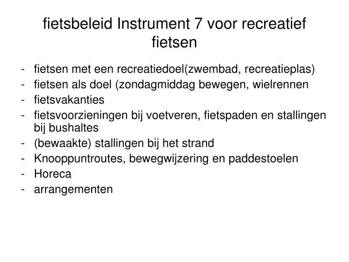 fietsbeleid Instrument 7 voor recreatief fietsen
