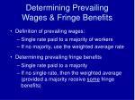 determining prevailing wages fringe benefits