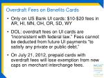 overdraft fees on benefits cards