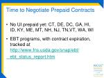 time to negotiate prepaid contracts