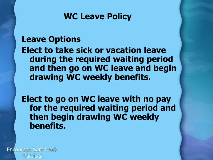 WC Leave Policy