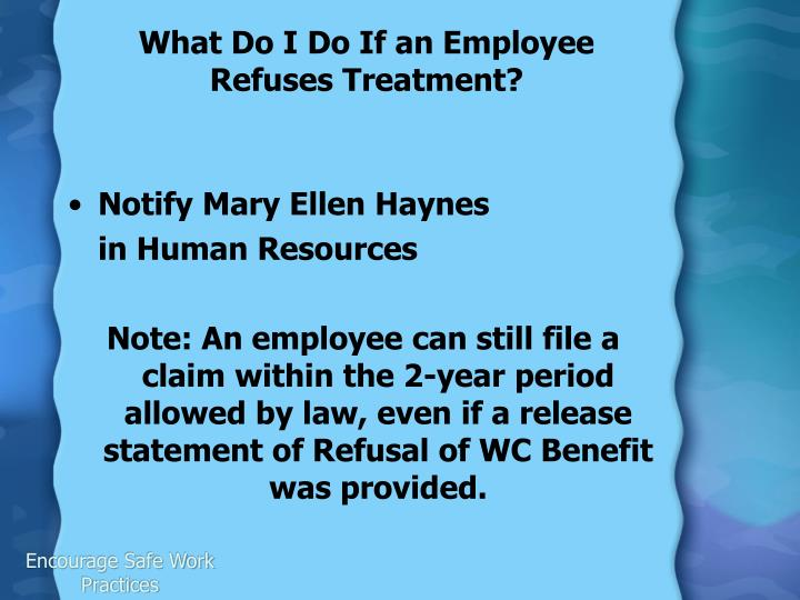 What Do I Do If an Employee Refuses Treatment?