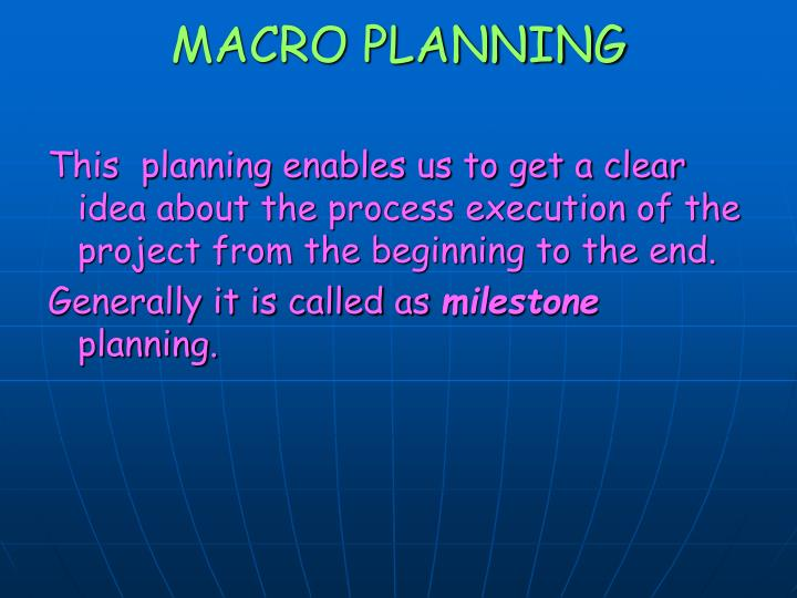 MACRO PLANNING