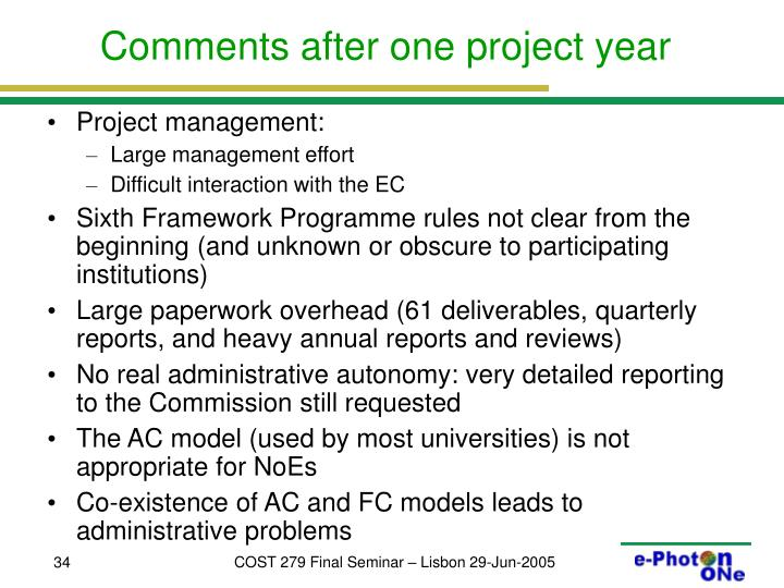 Comments after one project year