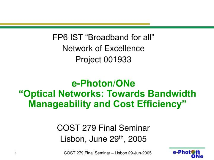 """FP6 IST """"Broadband for all"""""""