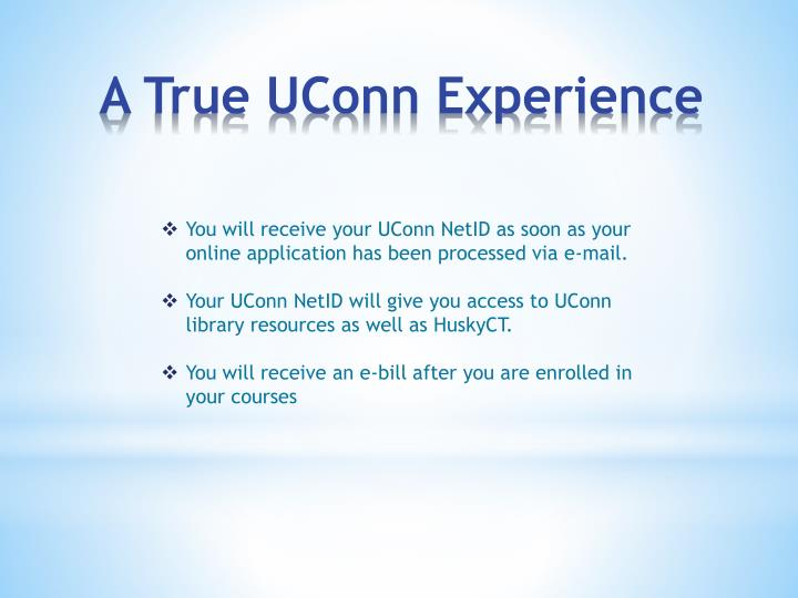 You will receive your UConn