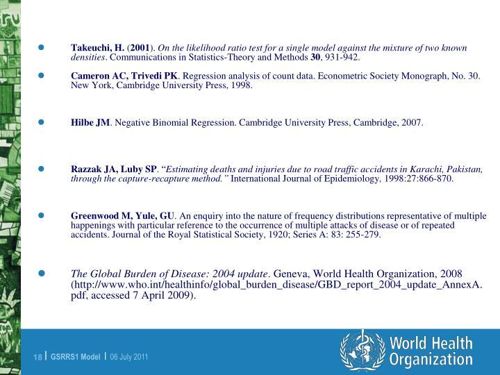 Cameron AC, Trivedi PK. Regression analysis of count data. Econometric Society Monograph, No. 30. New York, Cambridge University Press, 1998.