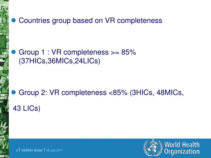Countries group based on VR completeness