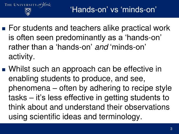 Hands on vs minds on