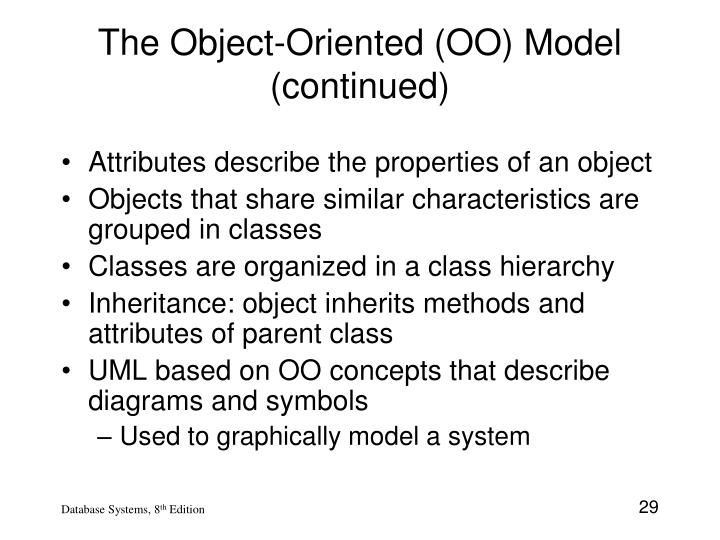 The Object-Oriented (OO) Model (continued)