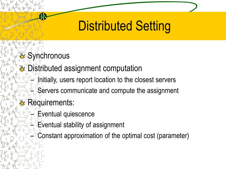 Distributed Setting