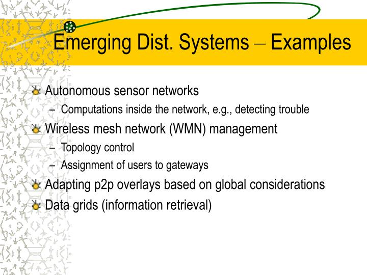 Emerging Dist. Systems