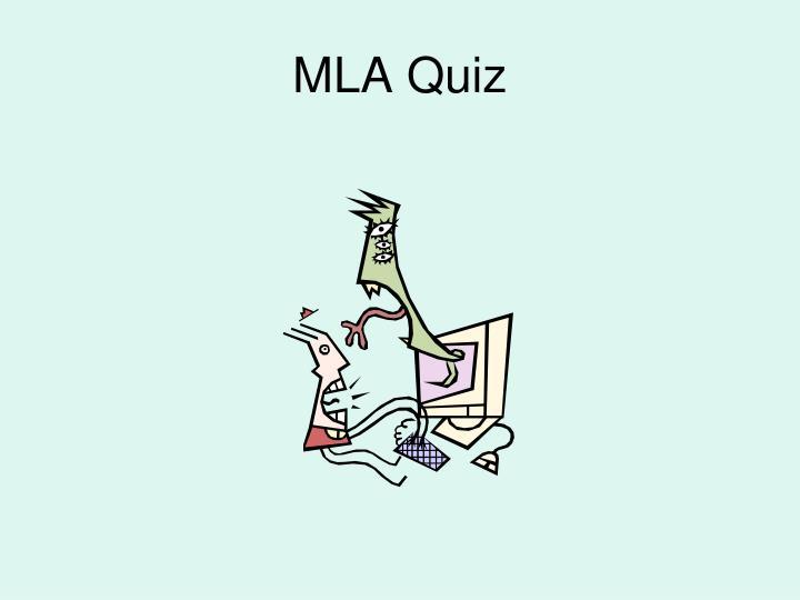 MLA Quiz