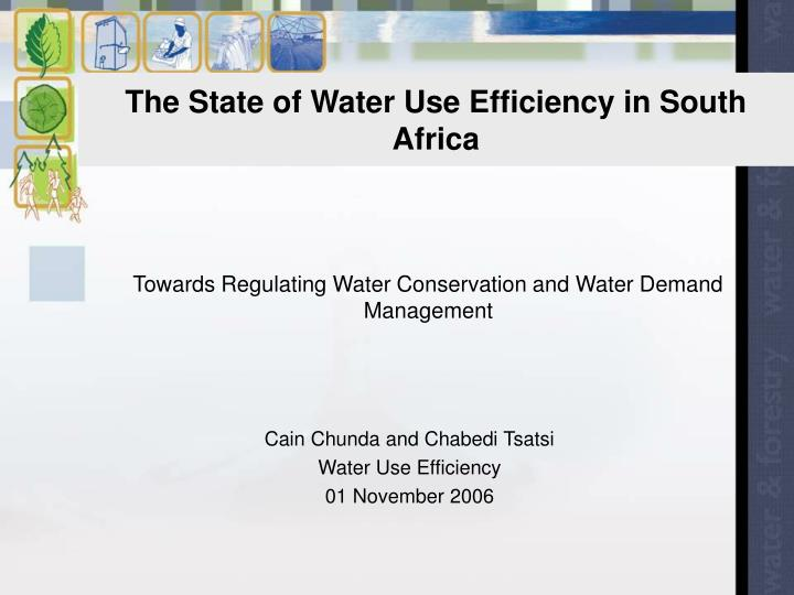 the state of water use efficiency in south africa n.
