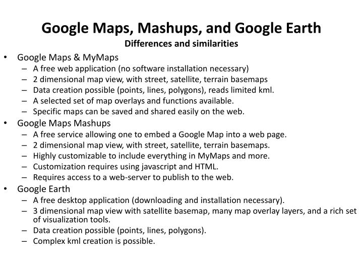 Google Maps, Mashups, and Google Earth