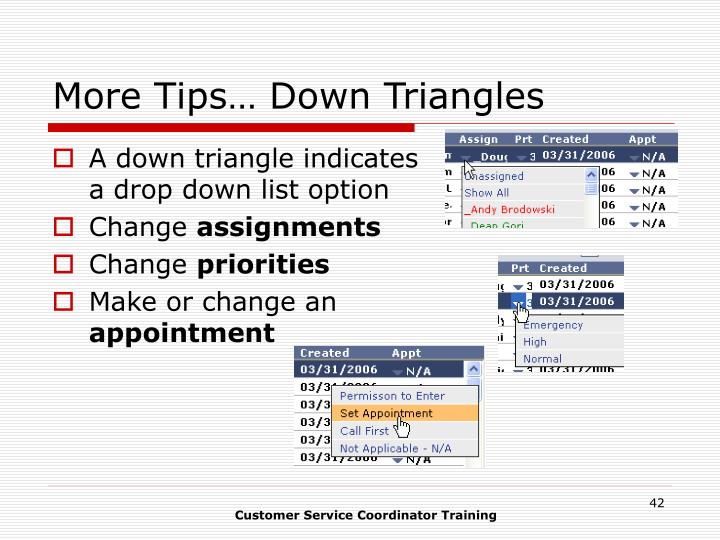 More Tips… Down Triangles
