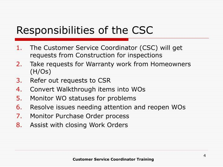 Responsibilities of the CSC