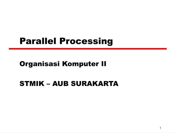 parallel processing n.