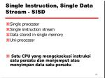 single instruction single data stream sisd