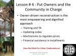 lesson 4 put owners and the community in charge