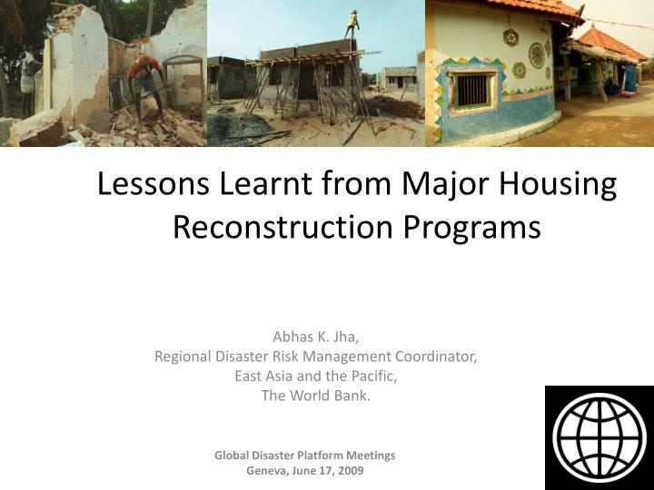 lessons learnt from major housing reconstruction programs n.