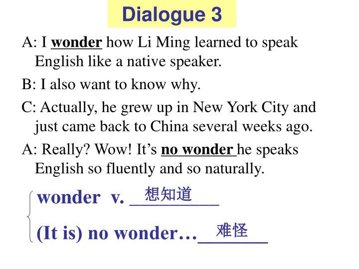 Dialogue 3