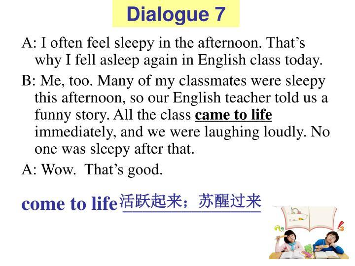 Dialogue 7