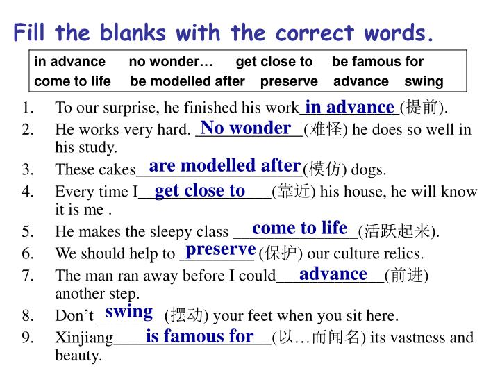 Fill the blanks with the correct words.