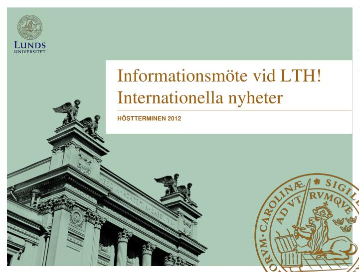informationsm te vid lth internationella nyheter