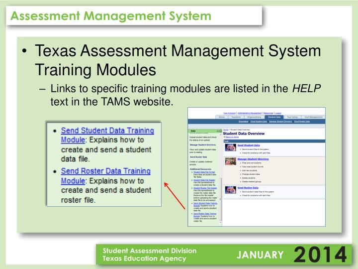 Texas Assessment Management System Training Modules