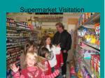 supermarket visitation