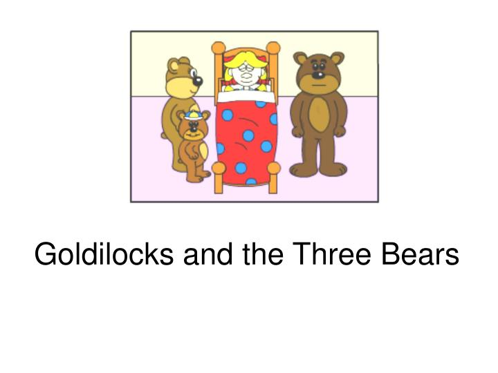 the goldilocks government essay American government: high school history: the trial of goldilocks.