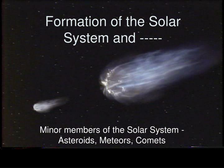 formation of the solar system and