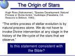 the origin of stars1