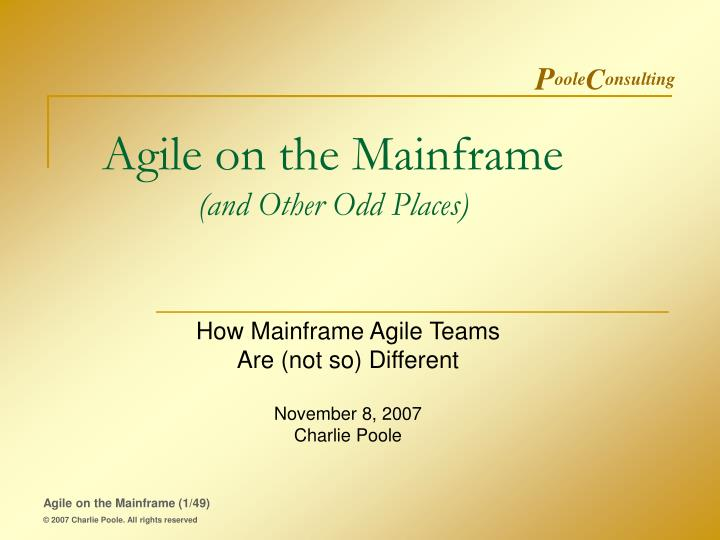 agile on the mainframe and other odd places n.