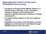 observation 3 commercial spaceport development and licensing