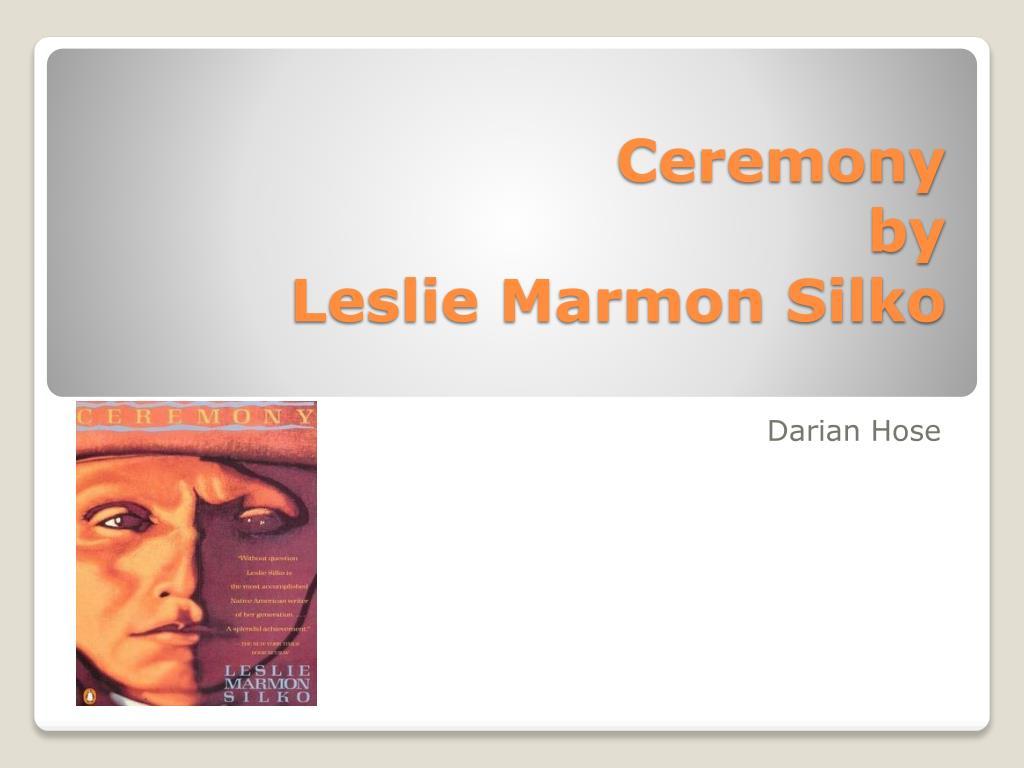 ceremony leslie
