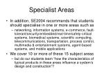 specialist areas