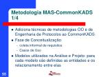 metodologia mas commonkads 1 4