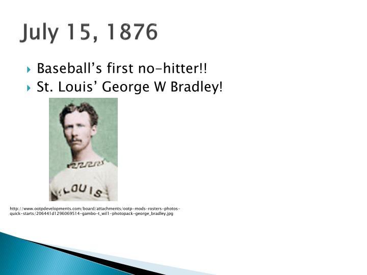 July 15, 1876