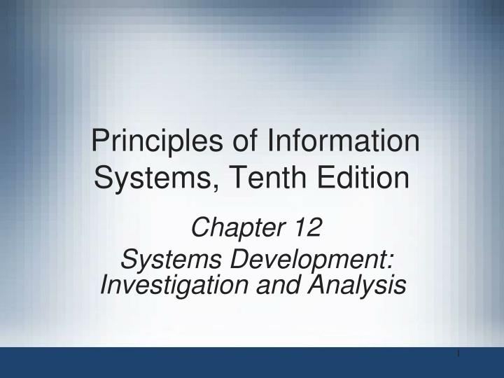 principles of information systems tenth edition n.