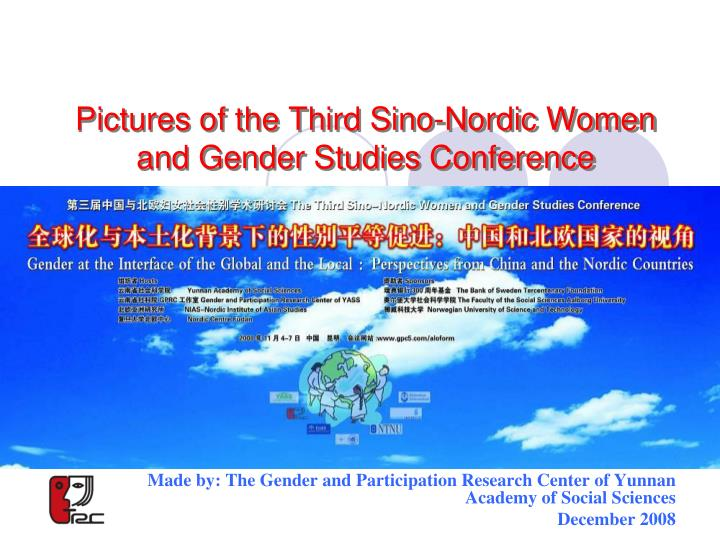 pictures of the third sino nordic women and gender studies conference n.
