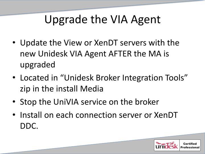 Upgrade the VIA Agent