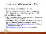 issues and workarounds cont