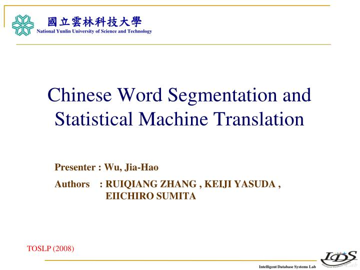 chinese word segmentation and statistical machine translation n.