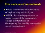 pros and cons conventional
